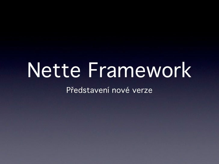 Nette Framework 2 at WebExpo 2010