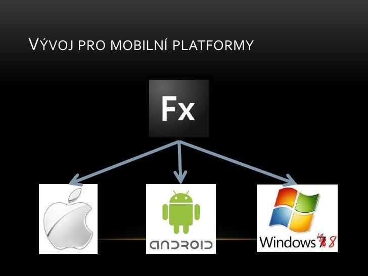 Vývoj pro mobilní platformy<br />