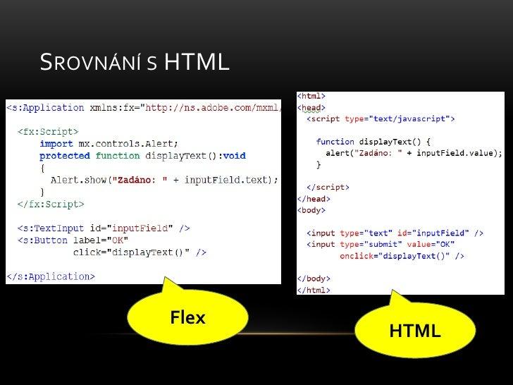 Srovnání s HTML<br />Flex<br />HTML<br />