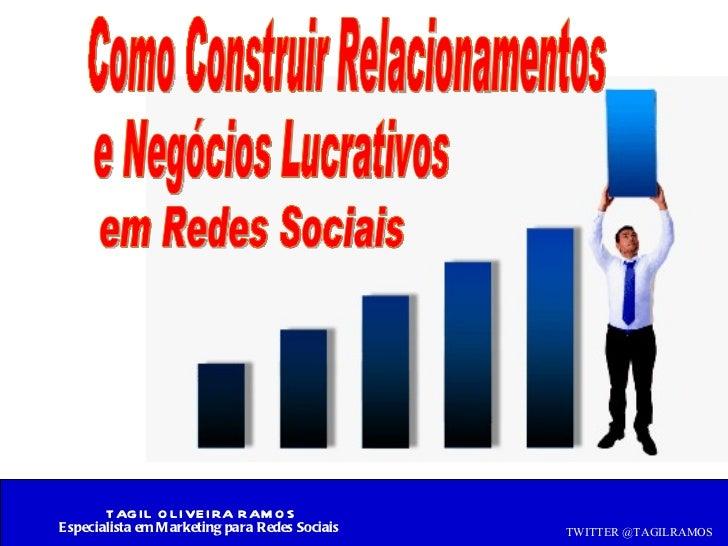 Como Construir Relacionamentos e Negócios Lucrativos  em Redes Sociais