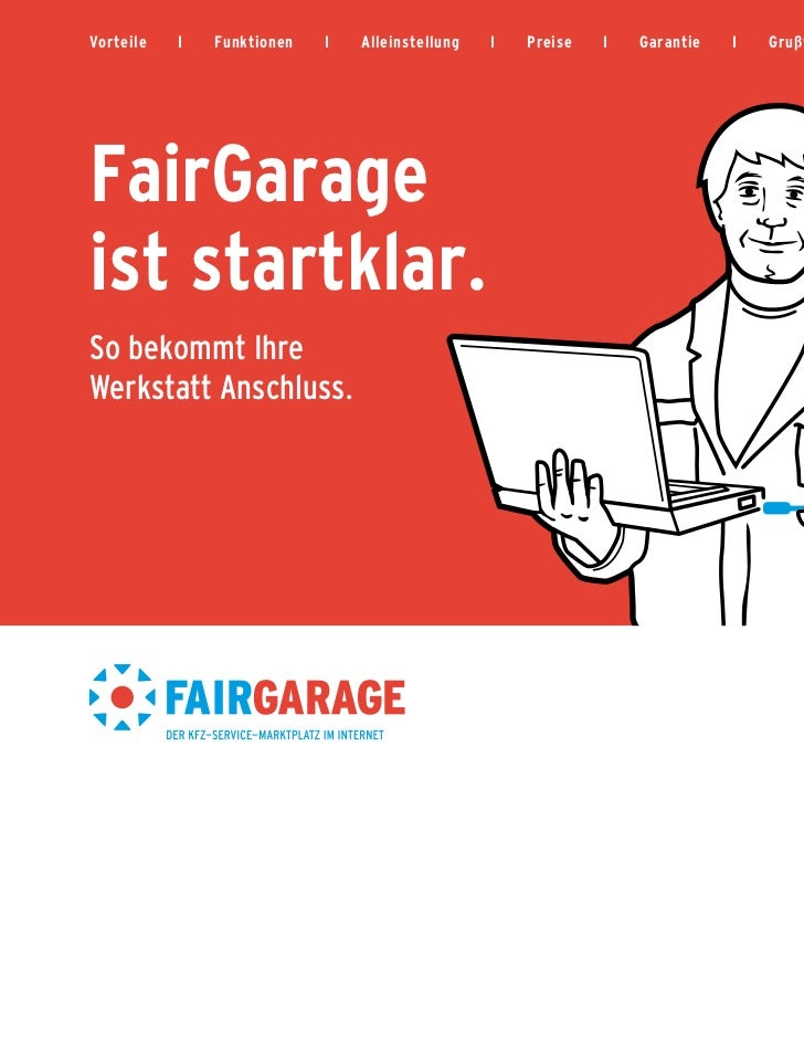 Vorteile   I   Funktionen   I   Alleinstellung   I   Preise   I   Garantie   I   Grußwort   I   PortraitFairGarageist star...