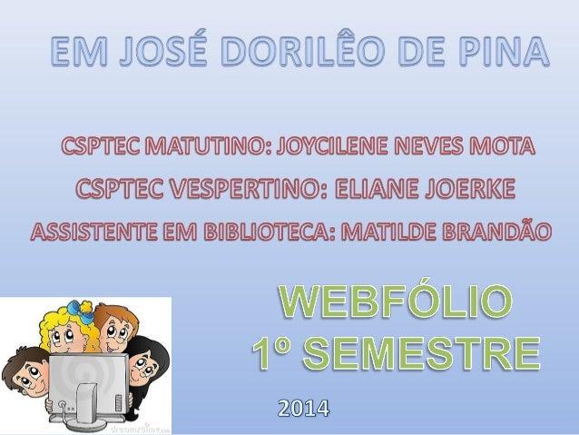 • A EM JOSÉ DORILÊO DE PINA, LOCALIZADA NO BAIRRO ALVES PEREIRA, NO MUNICÍPIO DE CAMPO GRANDE, OFERECE A EDUCAÇÃO INFANTIL...
