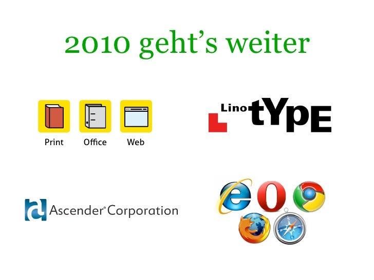 2010 geht's weiter   Print    Office   Web