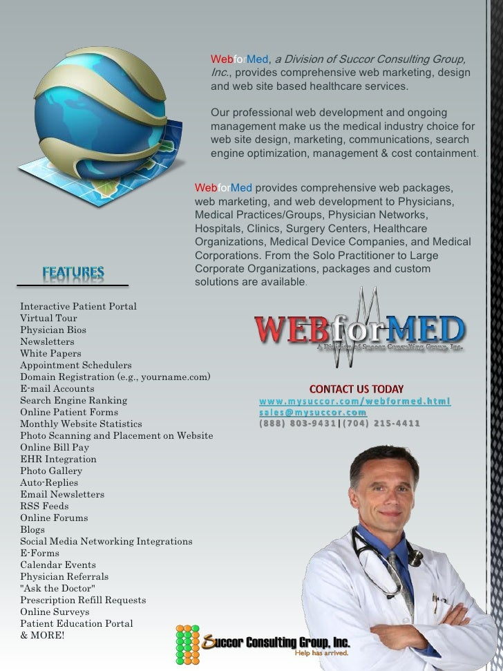 WebforMed, a Division of Succor Consulting Group,                                       Inc., provides comprehensive web m...