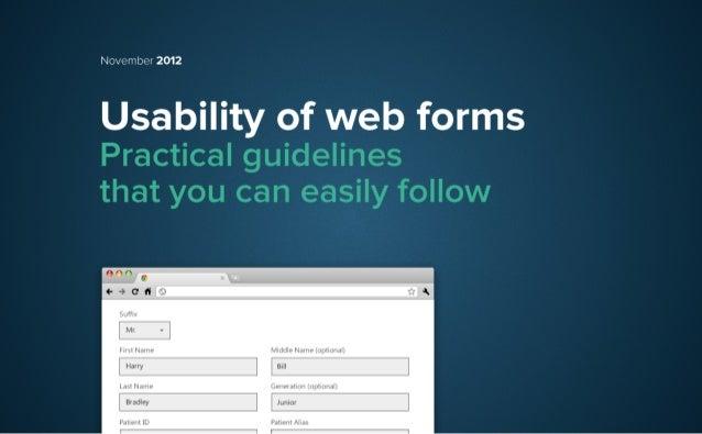 November 2012U sa b ility o f w e b fo rm sPractical guidelinesthat you can easily follow  Suffix    Mr.  First Name    Mi...