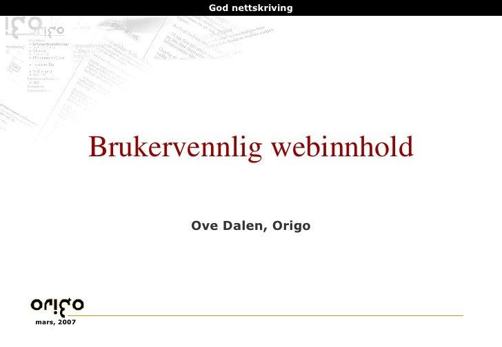 Brukervennlig webinnhold Ove Dalen, Origo