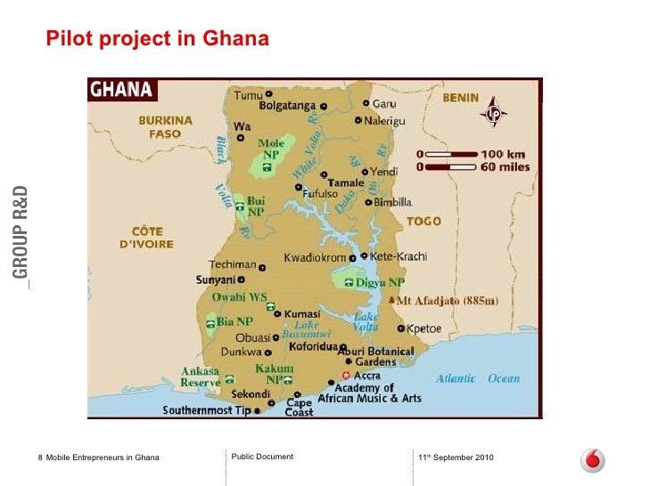 Pilot project in Ghana Mobile Entrepreneurs in Ghana 11 th  September 2010