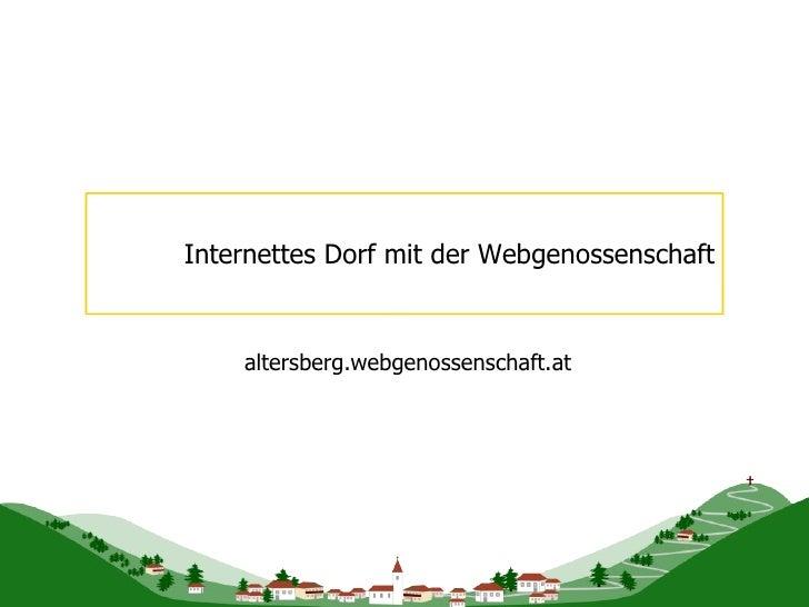 Internettes Dorf mit der Webgenossenschaft altersberg.webgenossenschaft.at