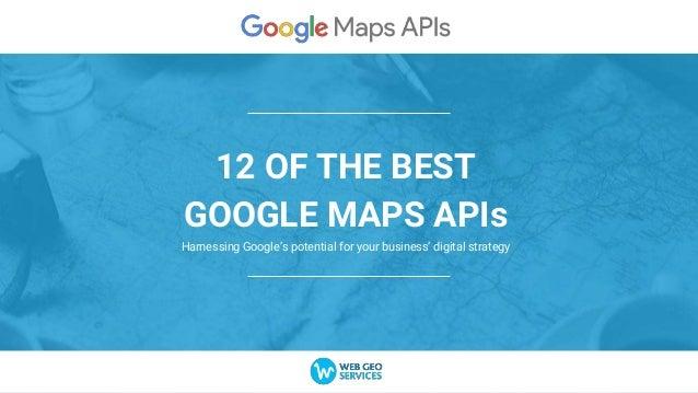 12 OF THE BEST GOOGLE MAPS APIs by Web Geo Services Google Geo Maps on world geo map, google business card, google family tree, google organizational chart, uga map,