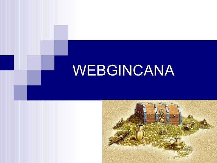 WEBGINCANA