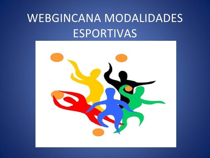 WEBGINCANA MODALIDADES ESPORTIVAS