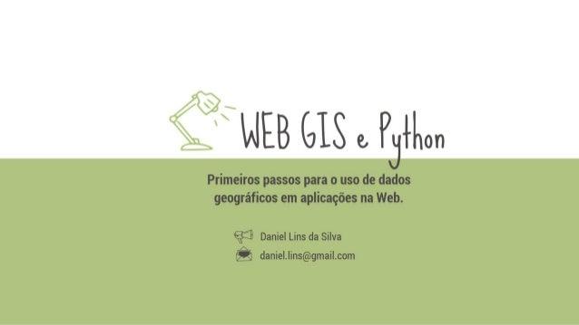 Web GIS e Python