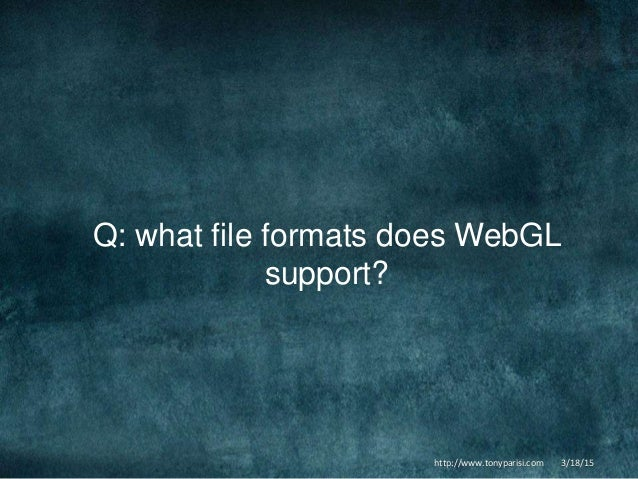 glTF and the WebGL Art Pipeline March 2015