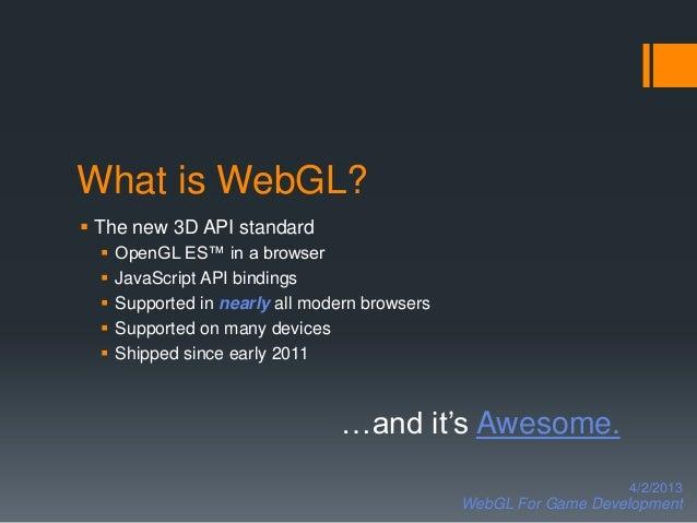 WebGL For Game Development Spring 2013