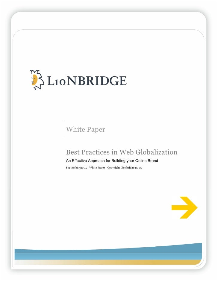 White Paper   Best Practices in Web Globalization An Effective Approach for Building your Online Brand September 2005 | Wh...
