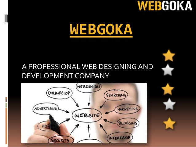 WEBGOKAA PROFESSIONAL WEB DESIGNING ANDDEVELOPMENT COMPANY