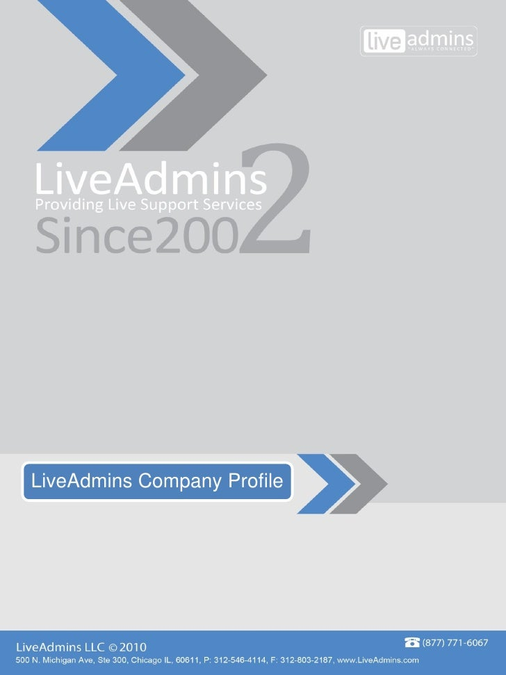 LiveAdmins – Celebrating 7 years of providing live Support Services LiveAdmins, the pioneer and industry leader in live ch...