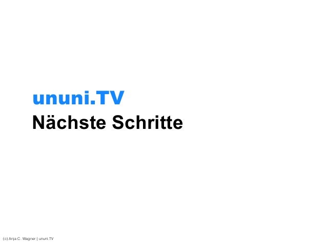 Nächste Schritte (c) Anja C. Wagner   ununi.TV ununi.TV