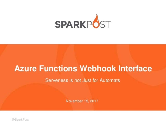Webhooks with Azure Functions - Live 360 Conference