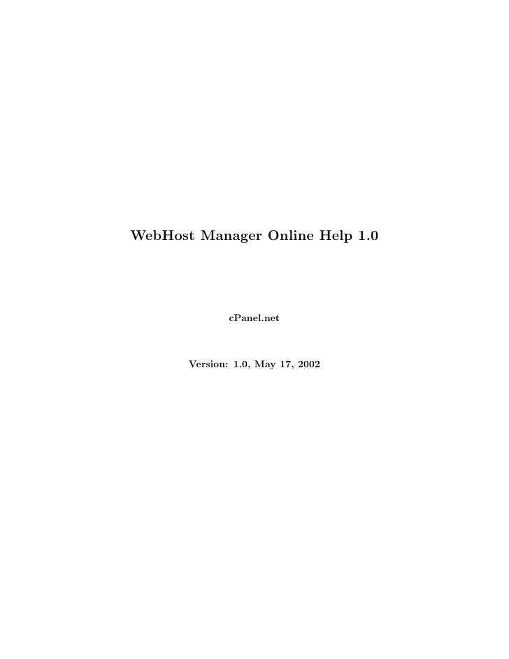 WebHost Manager Online Help 1.0                   cPanel.net           Version: 1.0, May 17, 2002