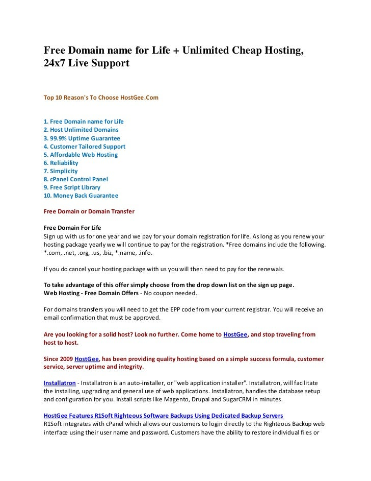 Free Domain name for Life + Unlimited Cheap Hosting, 24x7 Live Support   Top 10 Reason's To Choose HostGee.Com   1. Free D...