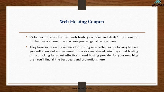 Web Hosting Coupon • SSclouder provides the best web hosting coupons and deals? Then look no further; we are here for you ...