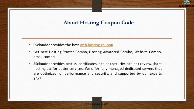 About Hosting Coupon Code • SSclouder provides the best web hosting coupon • Get best Hosting Starter Combo, Hosting Advan...