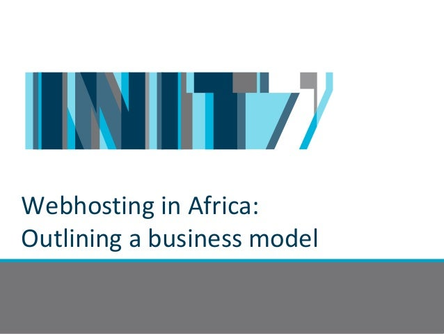Webhosting in Africa:Outlining a business model