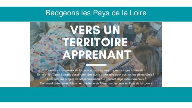Badgeons les Pays de la Loire