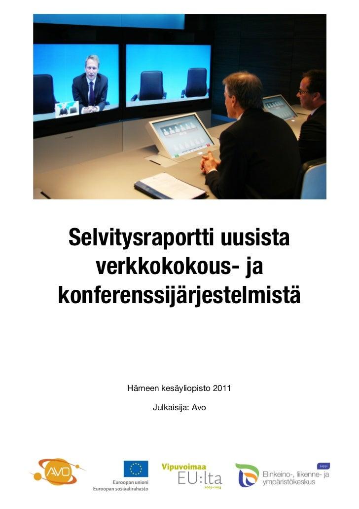 Selvitysraportti uusista        verkkokokous- ja    konferenssijärjestelmistä                                ...