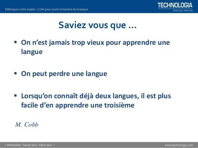 Comment débloquer votre anglais? [webinaire] Slide 3