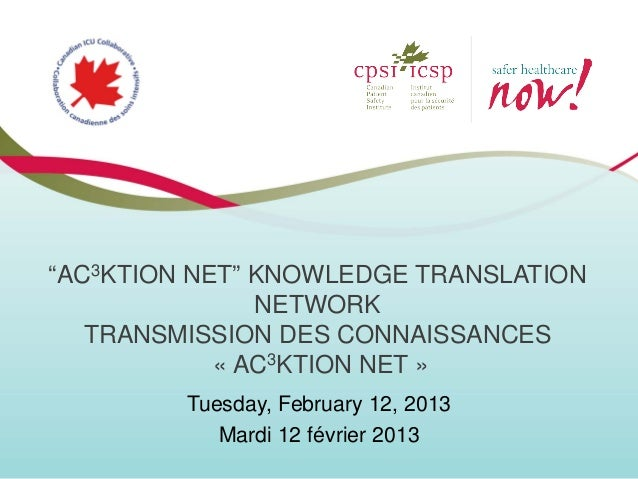 """AC3KTION NET"" KNOWLEDGE TRANSLATION               NETWORK   TRANSMISSION DES CONNAISSANCES            « AC3KTION NET »   ..."