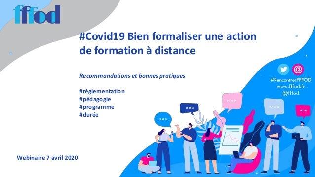 #Covid19 Bien formaliser une action de formation à distance Recommandations et bonnes pratiques #réglementation #pédagogie...