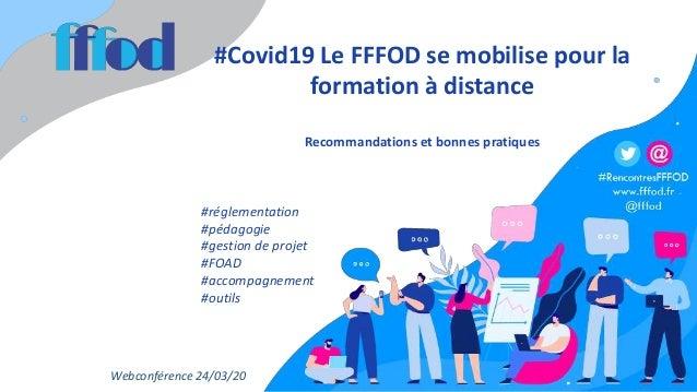 #Covid19 Le FFFOD se mobilise pour la formation à distance Recommandations et bonnes pratiques #réglementation #pédagogie ...