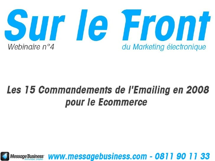 Message Business en bref : l'emailing et bien plus   Logiciel hébergé sur Internet (Sofware As A Service)      Marketing d...