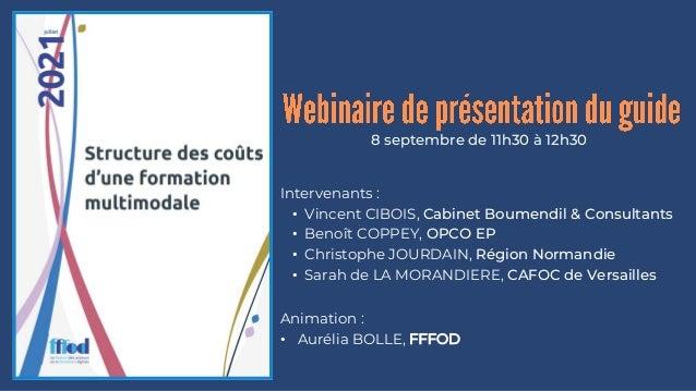 8 septembre de 11h30 à 12h30 Intervenants : • Vincent CIBOIS, Cabinet Boumendil & Consultants • Benoît COPPEY, OPCO EP • C...