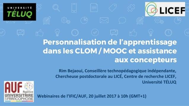 Personnalisation de l'apprentissage dans les CLOM / MOOC et assistance aux concepteurs