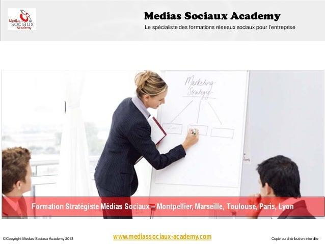 Medias Sociaux Academy                                                  Le spécialiste des formations réseaux sociaux pour...