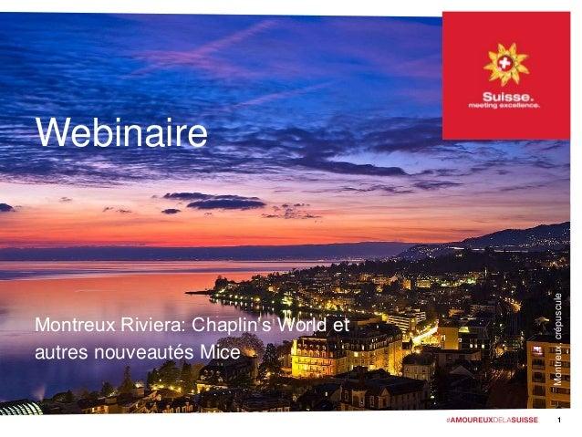 Montreux,crépuscule Webinaire Montreux Riviera: Chaplin's World et autres nouveautés Mice 1