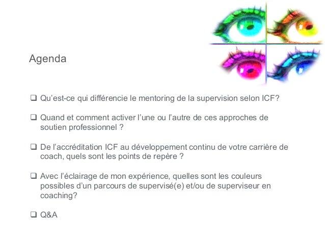 """ICF Synergie : """"Supervision versus Mentoring - Un parcours Arc-en-Ciel"""" de Nathalie Ducrot - SLIDEs Slide 3"""