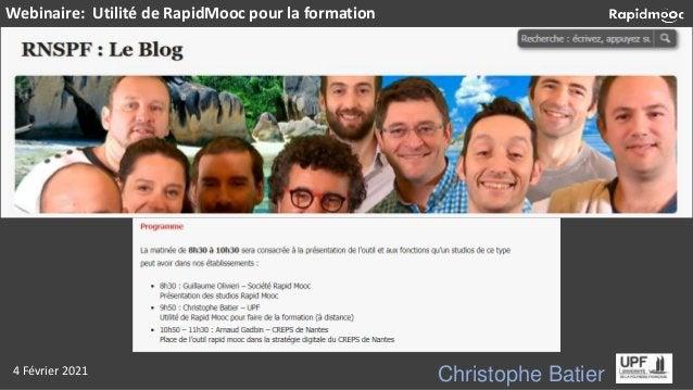 Christophe Batier Webinaire: Utilité de RapidMooc pour la formation 4 Février 2021