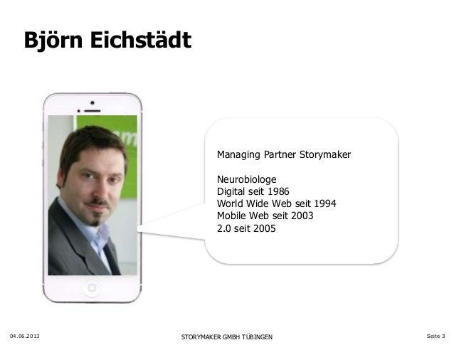 Digitale PR wird Kontextkommunikation - Vortrag Webinale, Björn Eichstädt, Storymaker Slide 3