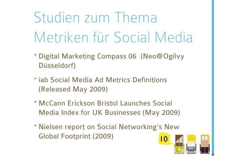 Studien zum Thema Metriken für Social Media ·Digital Marketing Compass 06   (Neo@Ogilvy  Düsseldorf) ·iab Social Media A...