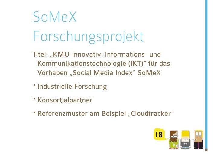 """SoMeX Forschungsprojekt Titel: """"KMU-innovativ: Informations- und   Kommunikationstechnologie (IKT)"""" für das   Vorhaben """"So..."""