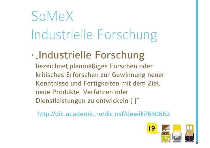 """SoMeX Industrielle Forschung ·""""Industrielle Forschung bezeichnet planmäßiges Forschen oder kritisches Erforschen zur Gewi..."""