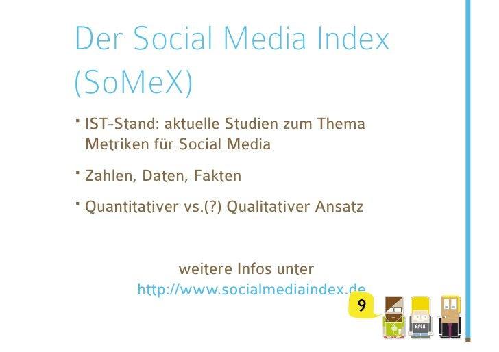 Der Social Media Index (SoMeX) ·IST-Stand: aktuelle Studien zum Thema  Metriken für Social Media ·Zahlen, Daten, Fakten ...