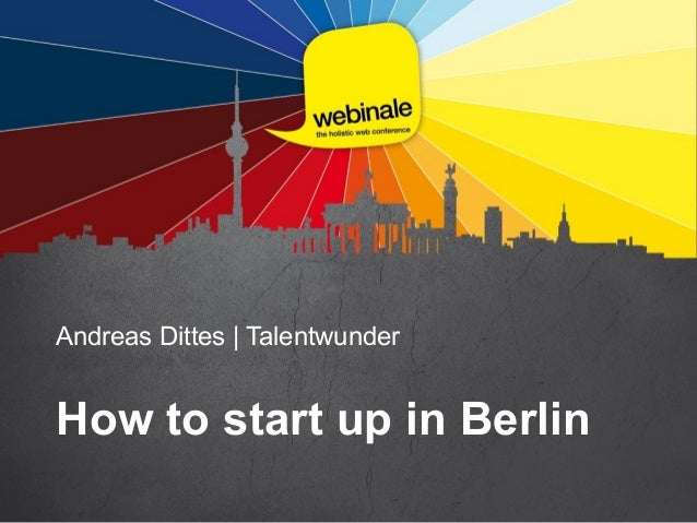 Andreas Dittes | Talentwunder How to start up in Berlin