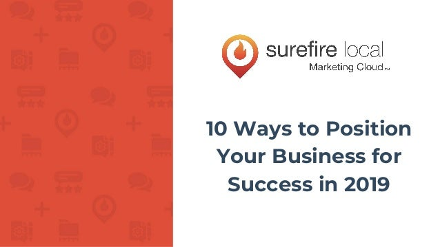 10 Ways to Position Your Business for Success in 2019