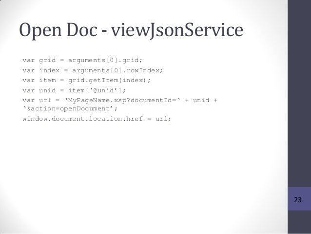 Open Doc - viewJsonService var grid = arguments[0].grid; var index = arguments[0].rowIndex; var item = grid.getItem(index)...