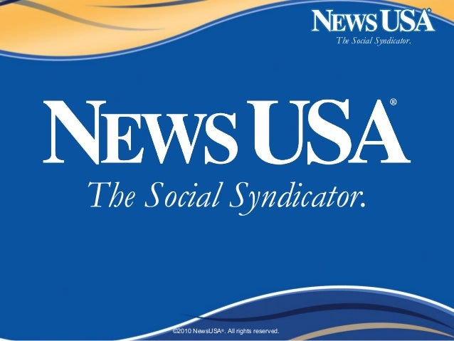 The Social Syndicator. ©2010 NewsUSA® . All rights reserved. The Social Syndicator.